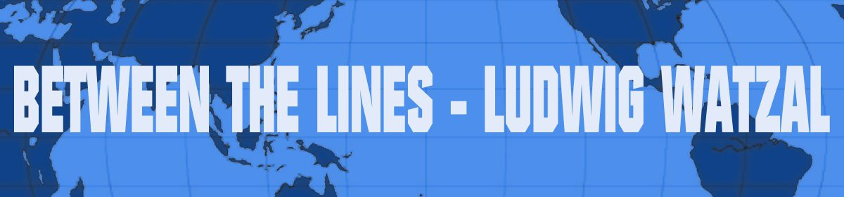 Between the Lines – Ludwig Watzal
